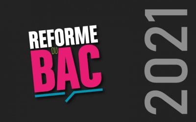La réforme du BAC en résumé